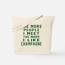 I Like Champagne Tote Bag