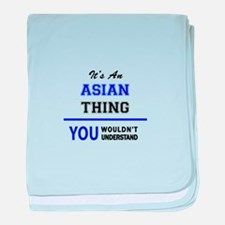 It's an ASIAN thing, you wouldn't und baby blanket