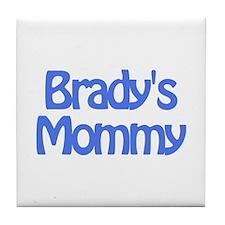 Brady's Mommy Tile Coaster