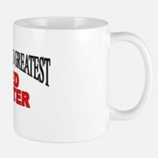 """The World's Greatest Bed Wetter"" Mug"