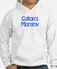 Colton's Mommy Hoodie