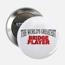 """The World's Greatest Bridge Player"" Button"
