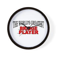 """The World's Greatest Bridge Player"" Wall Clock"