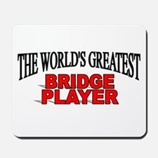 """The World's Greatest Bridge Player"" Mousepad"