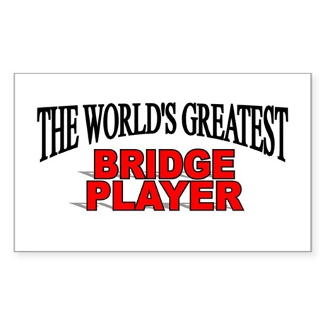 """The World's Greatest Bridge Player"" Sticker (Rect"
