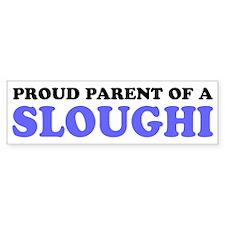 Proud Parent of a Sloughi Bumper Sticker