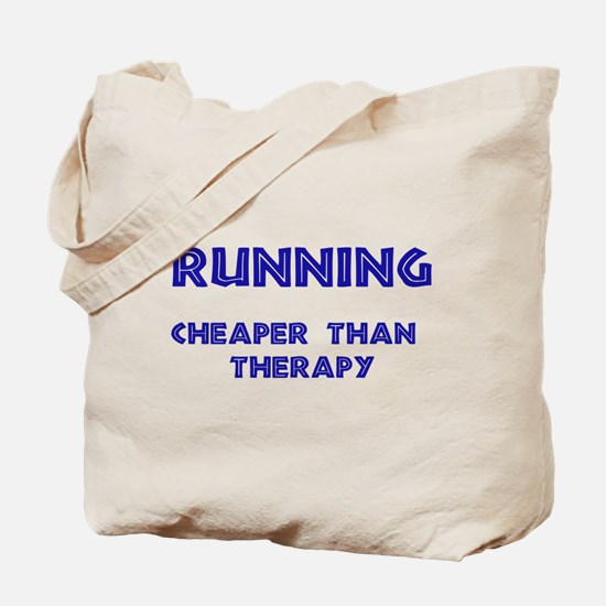 Running: Cheaper than therapy Tote Bag
