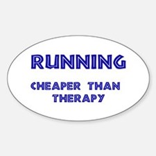 Running: Cheaper than therapy Oval Decal