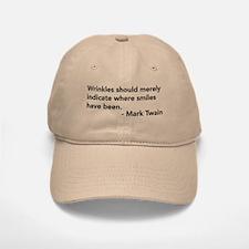 Wrinkles (Mark Twain Quote) Baseball Baseball Cap