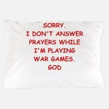 war games joke on gifts and t-shirts. Pillow Case