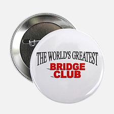 """The World's Greatest Bridge Club"" Button"