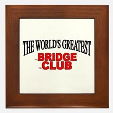 """The World's Greatest Bridge Club"" Framed Tile"