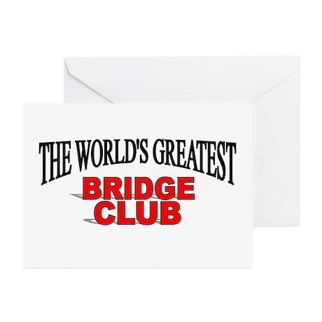 """The World's Greatest Bridge Club"" Greeting Cards"