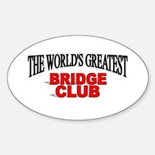 """The World's Greatest Bridge Club"" Oval Decal"