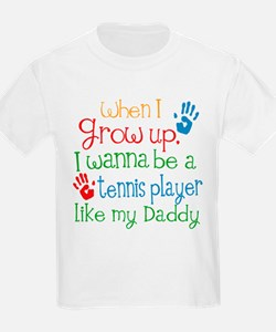 Tennis Player Like Daddy T-Shirt