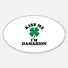Kiss me I'm DAMARION Decal