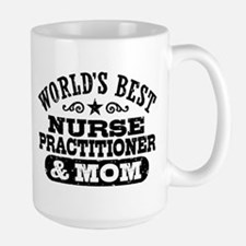 Nurse Practitioner And Mom Mug