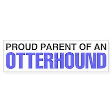 Proud Parent of an Otterhound Bumper Sticker