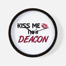 Kiss Me I'm a DEACON Wall Clock