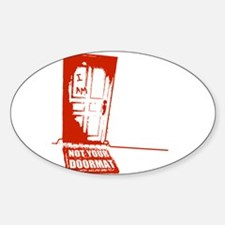 Not Your Doormat Oval Decal