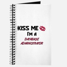 Kiss Me I'm a DATABASE ADMINISTRATOR Journal