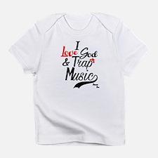 I Love God & Trap Music Infant T-Shirt