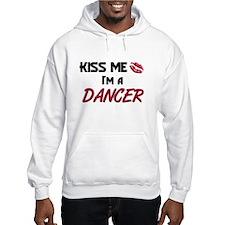 Kiss Me I'm a DANCER Hoodie