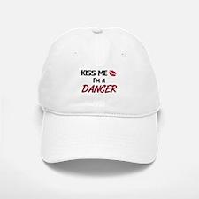Kiss Me I'm a DANCER Baseball Baseball Cap