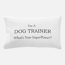 Dog Trainer Pillow Case