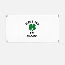 Kiss me I'm NIXON Banner
