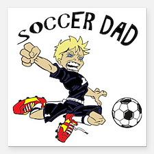 "Unique Soccer dad Square Car Magnet 3"" x 3"""
