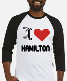 I Love Hamilton City Baseball Jersey