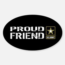 U.S. Army: Proud Friend (Black) Sticker (Oval)