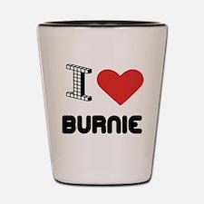 I Love Burnie City Shot Glass