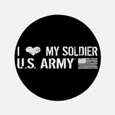 "U.S. Army: I Love My Soldier (Black) 3.5"" Button ("