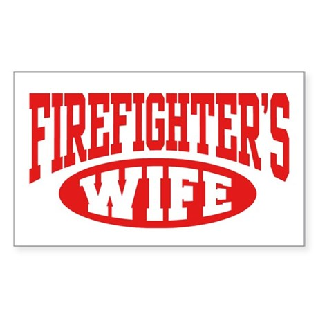 Firefighter's Wife Rectangle Sticker