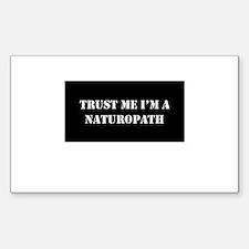 Trust Me I'm A Naturopath Decal