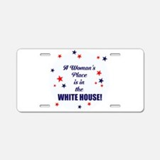 A womans place is in the white house Aluminum Lice