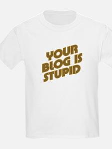 Stupid Blog T-Shirt
