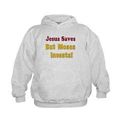 Jesus Saves but Moses Invests Hoodie
