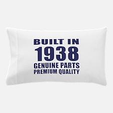 Built In 1938 Pillow Case