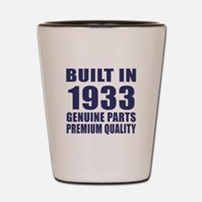 Built In 1933 Shot Glass