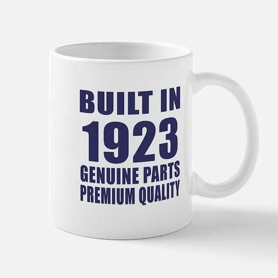 Built In 1923 Mug