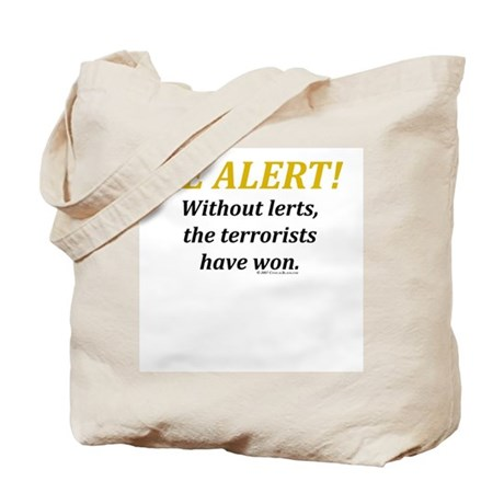 Be alert Tote Bag