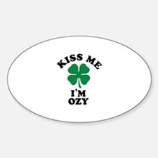 Kiss me I'm OZY Decal