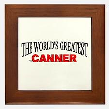 """""""The World's Greatest Canner"""" Framed Tile"""