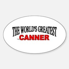 """""""The World's Greatest Canner"""" Oval Decal"""