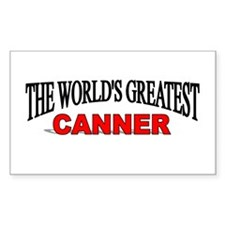 """The World's Greatest Canner"" Sticker (Rectangular"