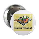 Sushi Rocks Button