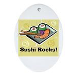 Sushi Rocks Oval Ornament